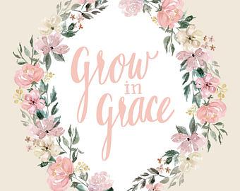 He Grows Us in Grace