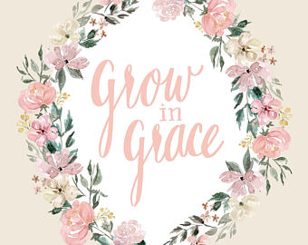 He Grows Us in Grace