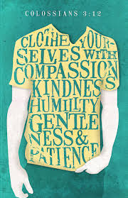 Be Clothed in Compassion